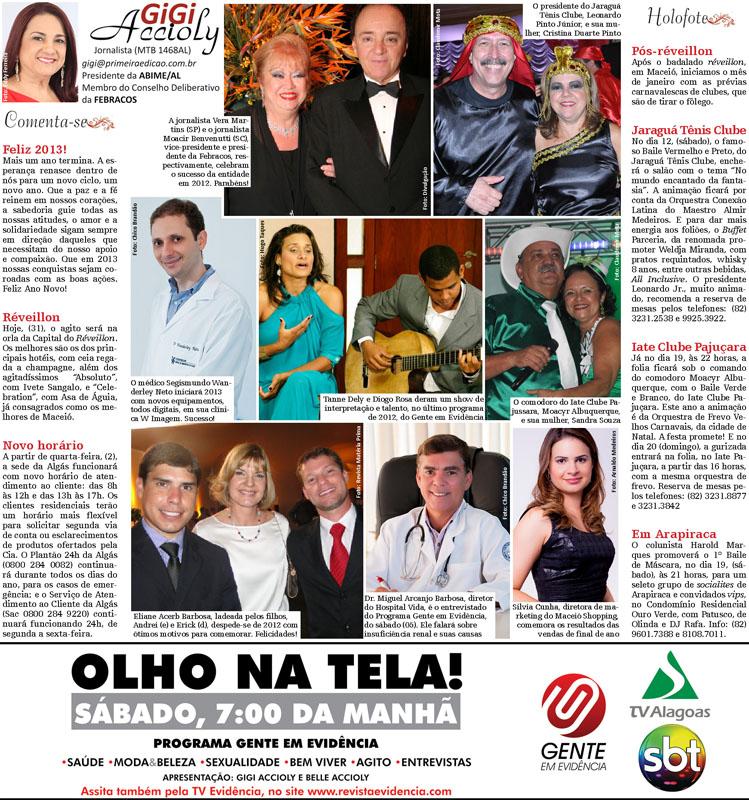 Coluna Gigi Accioly, em circulação no Jornal Primeira Edição de 31 de dezembro/12 a 06 de Janeiro/13