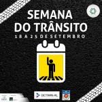 Ações da Semana Nacional do Trânsito são realizadas no Pátio Maceió