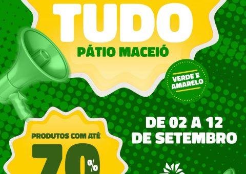SHOPPING PÁTIO MACEIÓ PREPARA DESCONTOS IMPERDÍVEIS DE ATÉ 70% COM A LIQUIDA TUDO VERDE E AMARELO