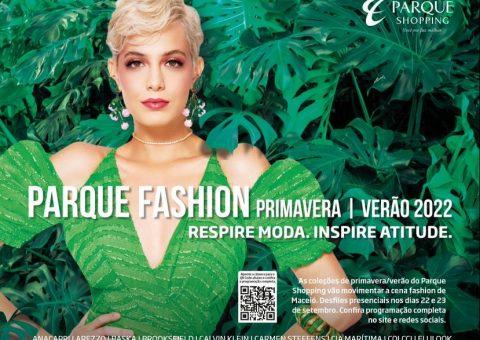 Primavera-Verão 2022: Parque Shopping apresenta tendências na 3ª edição do Parque Fashion